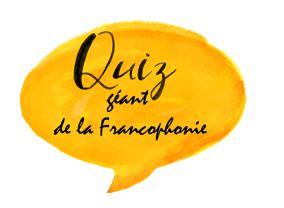 Quizz géant de la francophonie