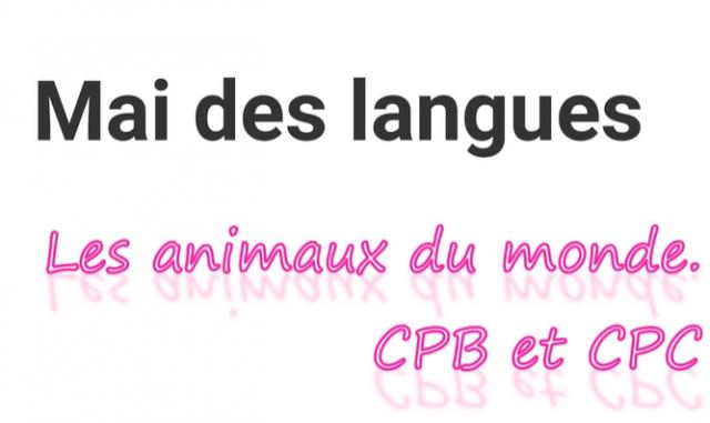 « Mai des langues » :  les animaux du monde